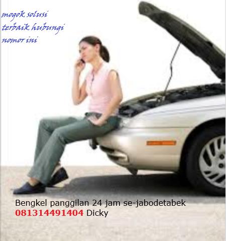 Bengkel dan Montir Panggilan 24 Jam 081314491404 Area JABODETABEK